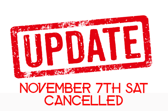 11/7 SAT's Cancelled