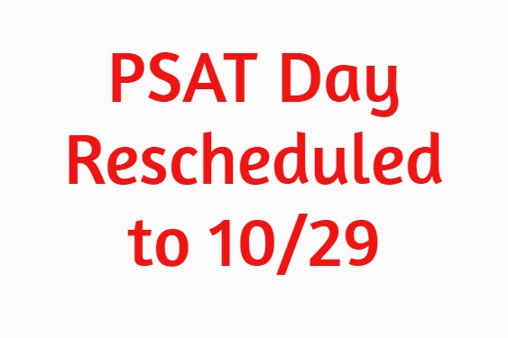 PSAT Day Rescheduled to 10/29