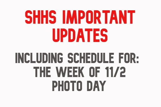 SHHS Important Updates (Week of 11/2)