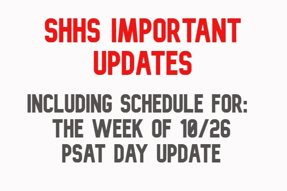 SHHS Important Updates (Week of 10/26)